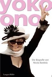 Yoko Ono - Die Biografie