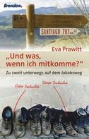 Eva Prawitt: Und was, wenn ich mitkomme? ★★★★