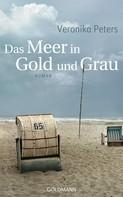 Veronika Peters: Das Meer in Gold und Grau ★★★★