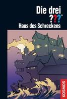 Marco Sonnleitner: Die drei ???, Haus des Schreckens (drei Fragezeichen)