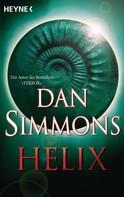 Dan Simmons: Helix ★★★