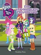 Perdita Finn: My Little Pony - Equestria Girls - Eine unvergessliche Freundschaft