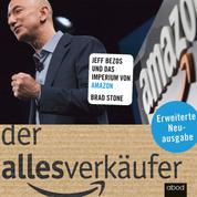 Der Allesverkäufer (Erweiterte Neuausgabe) - Jeff Bezos und das Imperium von Amazon