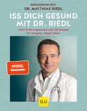 Dr. med. Matthias Riedl: Iss dich gesund mit Dr. Riedl ★★★