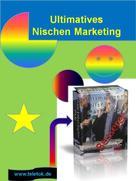 Tom Kreuzer: Ultimatives Nischen Marketing