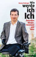 Georg Fraberger: Wie werde ich Ich ★★★