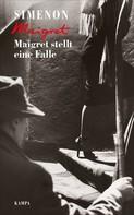 Georges Simenon: Maigret stellt eine Falle