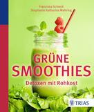 Franziska Schmid: Grüne Smoothies ★★★★