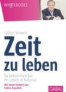 Lothar Seiwert: Zeit zu leben ★★
