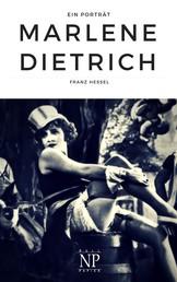 Marlene Dietrich - Ein Porträt