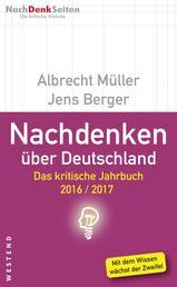 Nachdenken über Deutschland - Das kritische Jahrbuch 2016/2017