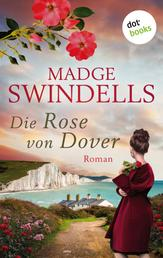 Die Rose von Dover - Roman