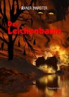 Rainer Innreiter: Der Leichenbaum ★★