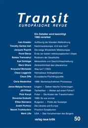 Transit 50. Europäische Revue - Ein Zeitalter wird besichtigt. 1989 revisited