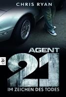 Chris Ryan: Agent 21 - Im Zeichen des Todes ★★★★