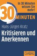 Hans-Jürgen Kratz: 30 Minuten Kritisieren und Anerkennen ★★★★★