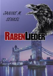 """Rabenlieder - 2. Band der """"Raben..."""" Reihe"""