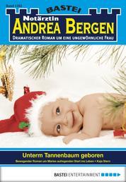 Notärztin Andrea Bergen - Folge 1262 - Unterm Tannenbaum geboren