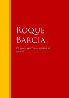 Roque Barcia: Un paseo por Paris, retratos al natural
