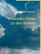 Sylvia McKaylander: Hannahs Reise zu den Wolken