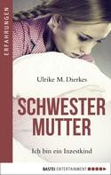 Ulrike M. Dierkes: Schwestermutter ★★★★