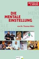 Thomas Wörz: Die mentale Einstellung