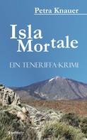 Petra Knauer: Isla Mortale