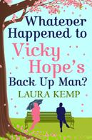 Laura Kemp: Whatever Happened to Vicky Hope's Back Up Man? ★★★★