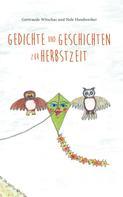 Nele Handwerker: Gedichte und Geschichten zur Herbstzeit