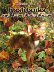 Kashtanka and Other Short Stories