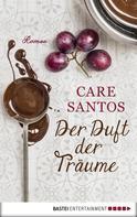 Care Santos: Der Duft der Träume ★★★