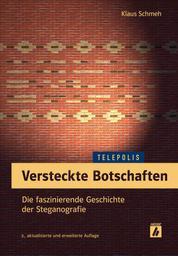 Versteckte Botschaften (TELEPOLIS) - Die faszinierende Geschichte der Steganografie