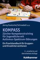 Bettina Jenny: KOMPASS - Zürcher Kompetenztraining für Jugendliche mit Autismus-Spektrum-Störungen