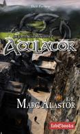 Marc-Alastor E.-E.: Adulator