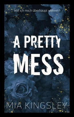 A Pretty Mess