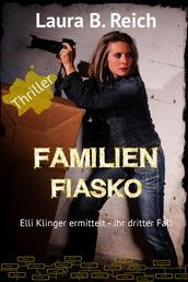 Familien Fiasko - ihr dritter Fall