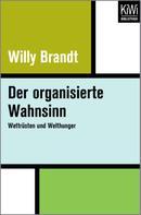 Willy Brandt: Der organisierte Wahnsinn ★★★