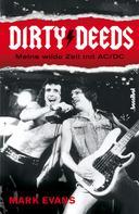 Mark Evans: Dirty Deeds - Meine wilde Zeit mit AC/DC ★★★