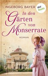In den Gärten von Monserrate - Roman