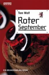 Roter September - Ein Brandenburg Krimi
