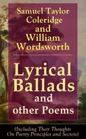 Samuel Taylor Coleridge: Lyrical Ballads and other Poems by Samuel Taylor Coleridge and William Wordsworth