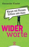 Alexander Kissler: Widerworte ★★★