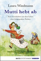 Laura Windmann: Mutti hebt ab ★★★★★