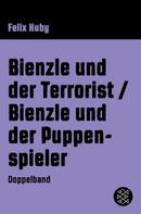 Felix Huby: Bienzle und der Terrorist / Bienzle und der Puppenspieler ★★★★