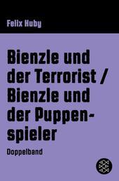 Bienzle und der Terrorist / Bienzle und der Puppenspieler - Krimi