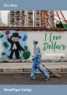 Zhu Wen: I love Dollars