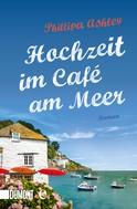 Phillipa Ashley: Hochzeit im Café am Meer ★★★★★