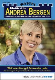 Notärztin Andrea Bergen - Folge 1288 - Weihnachtsengel Schwester Julia
