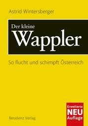 Der kleine Wappler - So flucht und schimpft Österreich