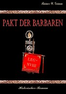 Rainer W. Grimm: Pakt der Barbaren ★★★★